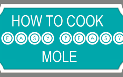 "Cooking mole is ""easy peasy"""